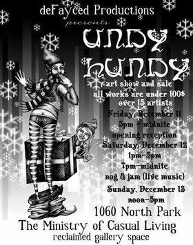 Undy Hundy Art Show - Oct 26th @ 1056A North Park St.