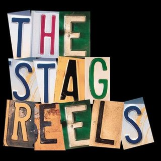 The Stag Reels