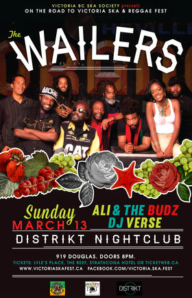 THE WAILERS RETURN TO VICTORIA!: The Wailers, Ali and the Budz, DJ VERSE @ Distrikt Mar 13 2016 - Sep 26th @ Distrikt