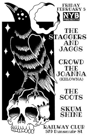 Staggers & Jaggs, Crowd The Joanna, The Soots, Skum Shine @ Railway Club Feb 5 2016 - Feb 24th @ Railway Club