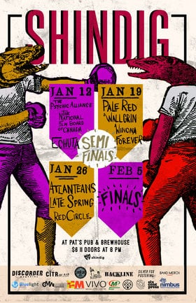Shindig Semi-Finals Night One: Gun Control, The Psychic Alliance, Echuta @ Pat's Pub Jan 12 2016 - Jan 17th @ Pat's Pub