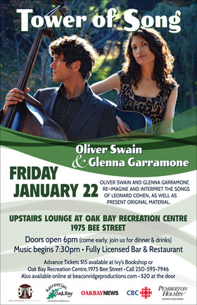 Tower of Song:: Oliver Swain,  @ Upstairs Lounge - Oak Bay Recreation Centre Jan 22 2016 - Jan 23rd @ Upstairs Lounge - Oak Bay Recreation Centre