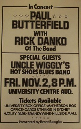 Paul Butterfield and Rick Danko: Uncle Wigglys Hot Shoes Blues Band @ The Farquhar at UVic Nov 2 1979 - Nov 29th @ The Farquhar at UVic