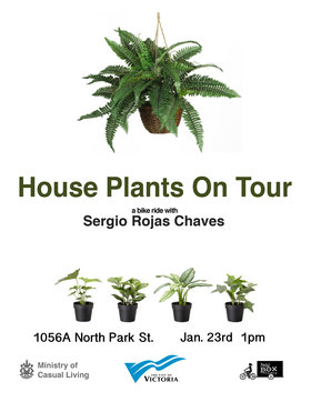 Sergio Rojas Chaves : House Plants on Tour - Oct 17th @ PedalBox Gallery , starting at 1056A North Park
