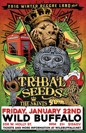 THE SKINTS COME TO BELLINGHAM with Tribal Seeds and Steppas: Tribal Seeds, The Skints, The Steppas @ Wild Buffalo Jan 22 2016 - Jun 3rd @ Wild Buffalo