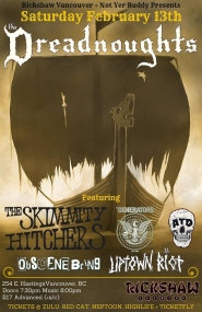 The Dreadnoughts, The Skimmity Hitchers, A Total Disappointment, The Generators, UPTOwN RiOT, Obscene Being @ Rickshaw Theatre Feb 13 2016 - Nov 26th @ Rickshaw Theatre