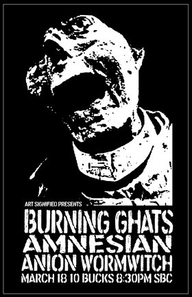 Burning Ghats, Amnesian (Victoria), Anion, Wormwitch @ SBC Restaurant Mar 18 2016 - Sep 29th @ SBC Restaurant