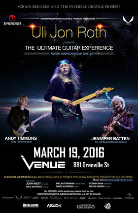 Ultimate Guitar Experience: Uli Jon Roth, Jennifer Batten, Andy Timmons @ Venue Mar 19 2016 - Oct 23rd @ Venue