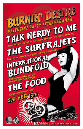 BURNIN' DESIRE Valentine Party Extravaganza!: International Blindfold, Talk Nerdy To Me, The FOOD, The Surfrajets @ Railway Club Feb 13 2016 - Feb 24th @ Railway Club