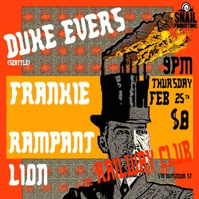 Rampant Lion, Duke Evers, FRANKIE @ Railway Club Feb 25 2016 - Feb 24th @ Railway Club