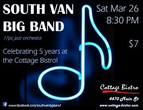 SVBB celebrates 5 years at the Bistro!: South Van Big Band @ Cottage Bistro Mar 26 2016 - Nov 17th @ Cottage Bistro