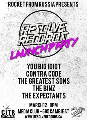 You Big Idiot, Contra Code, Greatest Sons, The Binz, The Expectants @ The Media Club Mar 12 2016 - May 28th @ The Media Club