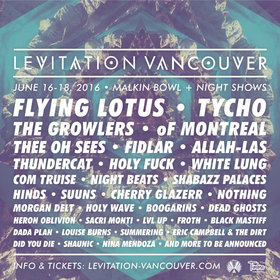 Levitation Vancouver 2016: FLYING LOTUS, Tycho, of Montreal, THEE OH SEES, Fidlar, Allah-Las, White Lung, HINDS, Cherry Glazerr, Boogarins, Dead Ghosts, Louise Burns @ Malkin Bowl (Stanley Park) Jun 17 2016 - Oct 25th @ Malkin Bowl (Stanley Park)