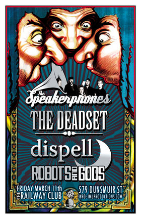 The Speakerphones, ROBOTSANDGODS, Dispell, The Deadset @ Railway Club Mar 11 2016 - Feb 24th @ Railway Club