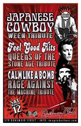 Japanese Cowboy, Feel Good Hits, Calm Like A Bomb @ Railway Club Mar 12 2016 - Feb 24th @ Railway Club