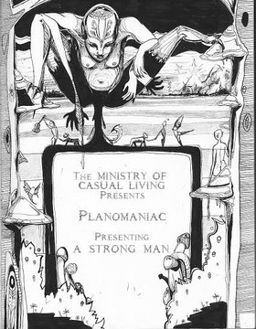 Planomaniac presenting A Strong Man - Oct 17th @ Ministry of Casual Living 1056A North Park
