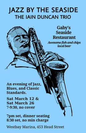 Jazz by the Seaside: Iain Duncan, Rob Cheramy, Nick Peck @ Gaby's Seaside Restaurant and Pub Mar 12 2016 - Apr 19th @ Gaby's Seaside Restaurant and Pub