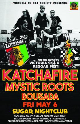 On the Road to Ska & Reggae Fest 2016!: KATCHAFIRE, Mystic Roots, BOUSADA @ Capital Ballroom May 6 2016 - Sep 26th @ Capital Ballroom