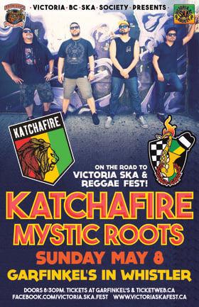 On the Road to Ska & Reggae Fest 2016: KATCHAFIRE, Mystic Roots, BOUSADA @ Garfinkel's (Whistler) May 8 2016 - Sep 26th @ Garfinkel's (Whistler)