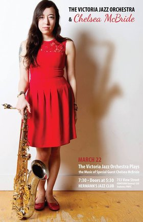 Special guest Chelsea McBride conducts: The Victoria Jazz Orchestra @ Hermann's Jazz Club Mar 22 2016 - Apr 19th @ Hermann's Jazz Club