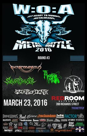 Wacken Metal Battle Vancouver Round #3: Exterminatus, The Mountain Man, Slaughterhauser, Saints of Death, Occasionally Dropped @ The Red Room Mar 23 2016 - Oct 17th @ The Red Room