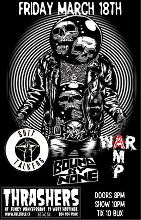 The Shit Talkers, Bound By None, War Amp  @ Funky Winker Beans Mar 18 2016 - Mar 31st @ Funky Winker Beans