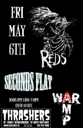 Reds, Seconds Flat, War Amp  @ Funky Winker Beans May 6 2016 - Mar 31st @ Funky Winker Beans