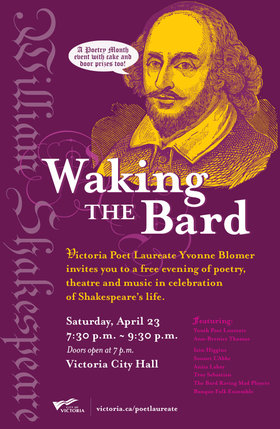 Waking the Bard: Yvonne Blomer , Ann-Bernice Thomas, Iain Higgins, Sonney L'Abbe, Anita Lahey, Troy Sebastian, Banquo Folk Ensemble @ City Hall, 1 Centennial Square, Victoria, BC Apr 23 2016 - Dec 3rd @ City Hall, 1 Centennial Square, Victoria, BC
