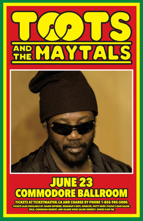 Toots And The Maytals @ The Commodore Ballroom Jun 23 2016 - May 29th @ The Commodore Ballroom