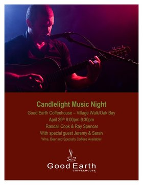 Candle Light Friday Night: Ray Spencer, Randall Cook, Jeremey & Sarah @ Good Earth Coffeehouse Oak Bay Apr 29 2016 - Sep 24th @ Good Earth Coffeehouse Oak Bay