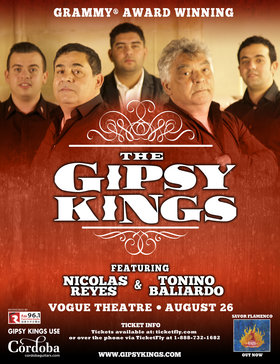 Gipsy Kings, featuring Nicolas Reyes and Tonino Baliardo  @ The Vogue Theatre Aug 26 2016 - May 9th @ The Vogue Theatre