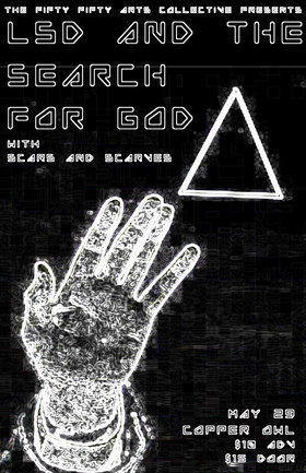 LSD AND THE SEARCH FOR GOD, Scars and Scarves, Soft Alarm @ Copper Owl May 29 2016 - Apr 7th @ Copper Owl