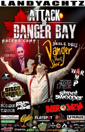 Danger Bay EXTREME Longboard Competition and Festival: War Amp , Neil E. Dees thrill show, To Much Logik, Bound By None, Disco Funeral, Modern Terror, Street Sweeper, Beer Gasm @ Danger Bay Longboard Festival Campground May 20 2016 - Mar 31st @ Danger Bay Longboard Festival Campground