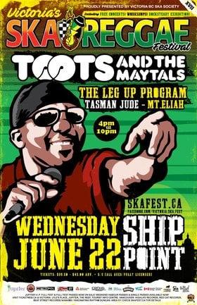 VICTORIA SKA & REGGAE FESTIVAL XVII Kick off: Toots And The Maytals, The Leg-Up Program, Tasman Jude, Mt. Eliah @ Ship Point (Inner Harbour) Jun 22 2016 - Sep 26th @ Ship Point (Inner Harbour)