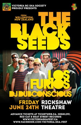 The Black Seeds, Los Furios, DJ Dubconscious @ Rickshaw Theatre Jun 24 2016 - Sep 26th @ Rickshaw Theatre