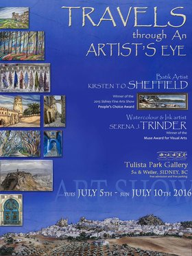 """Travels Through An Artist's Eye"": Kirsten T.O. Sheffield   (Batik Artist from Victoria now living in Fraser Valley), Serena J. Trinder   (Watercolour & Ink Artist from the Fraser Valley) @ ArtSea Gallery Jul 5 2016 - Jan 28th @ ArtSea Gallery"