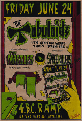 It's Getting Weird Video Premiere: The Tubuloids, The Nasties  (From Guelph Ontario), Spree Killers  @ SBC Restaurant Jun 24 2016 - Oct 17th @ SBC Restaurant