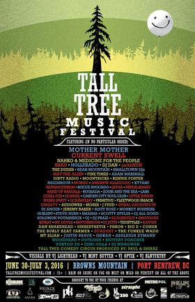 Tall Tree Music Festival 2016: Current Swell, Shad, jackLNDN, Mat the Alien, Murge, Andrew Allsgood , Quoia, Mindil Beach, Band of Rascals, Odell Fox, Dj Nigel, Little Junior, Weird Party, DJ Dundidit, EMOTIONZ, Kitkat, Mt. Doyle, Rhythmicon, DJ Jetts, Xavier, Surgery, Dan Duvall , Ghosty @ Browns Mountain Jul 1 2016 - Oct 16th @ Browns Mountain
