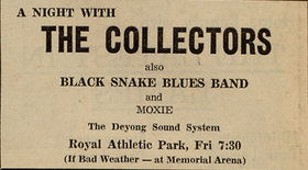 A Night with The Collectors: The Collectors, Black Snake, Moxie @ Royal Athletic Park Jul 25 1969 - Jul 8th @ Royal Athletic Park