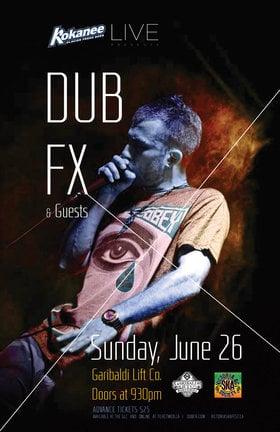 DUB FX in Whistler!: DUB FX @ Garabaldi Lift & Co Jun 26 2016 - Sep 26th @ Garabaldi Lift & Co