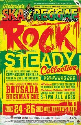 Rocksteady Collective @ Victoria Ska & Reggae Fest XVII Night 1: Compassion Gorilla, Cheko & The Lion Rockers @ Odd Fellows Hall Jun 24 2016 - Sep 26th @ Odd Fellows Hall