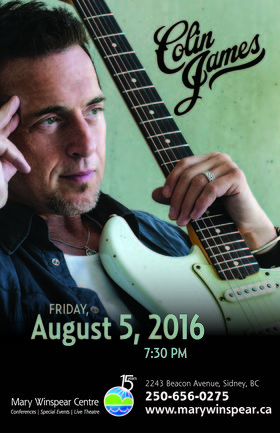 Colin James @ The Mary Winspear Centre Aug 5 2016 - Apr 9th @ The Mary Winspear Centre