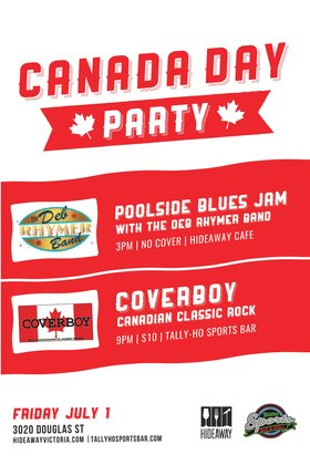 Canada Day Big Blues Poolside Party: Deb Rhymer (Hunt), Lazy Mike  & the Rockin' Recliners, Ole Johnson Band @ Hideaway Café Jul 1 2016 - Mar 28th @ Hideaway Café