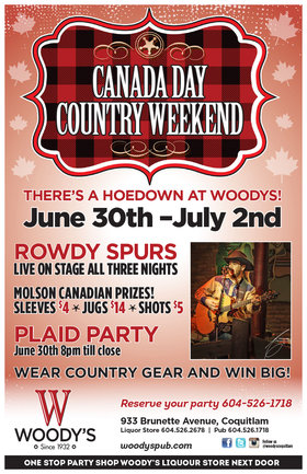 Canada Day Country Long Weekend: Rowdy Spurs  @ Woody's Pub Jun 30 2016 - Oct 31st @ Woody's Pub