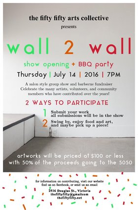 WALL2WALL: Group Show and Fundraiser - Sep 25th @ the fifty fifty arts collective