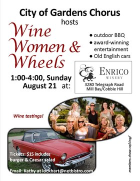 WINE WOMEN & WHEELS!: City of Gardens Chorus (gold medalists) @ ENRICO WINERY, 3280 Telegraph Road Aug 21 2016 - Mar 29th @ ENRICO WINERY, 3280 Telegraph Road