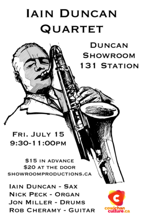 Iain Duncan (Quartet), Nick Peck, Jon Miller, Rob Cheramy @ Duncan Showroom, Downstairs Jul 15 2016 - Apr 19th @ Duncan Showroom, Downstairs