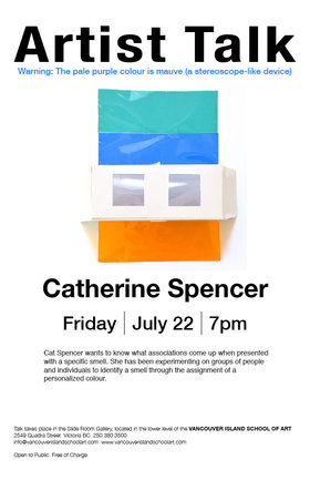 Artist Talk: Catherine Spencer @ Vancouver Island School of Art Jul 22 2016 - Mar 30th @ Vancouver Island School of Art