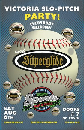 Superglide @ Tally Ho Sports Bar and Grill Aug 6 2016 - May 17th @ Tally Ho Sports Bar and Grill