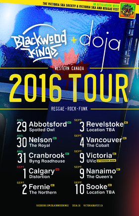 WESTERN CANADIAN TOUR FOR BLACKWOOD KINGS & DOJA - AUGUST 29 - SEPTEMBER 10: Blackwood Kings, Doja @ Various Sep 9 2016 - Dec 6th @ Various
